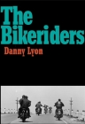 Danny Lyon: The Bikeriders Cover Image