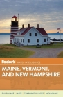 Fodor's Maine, Vermont, and New Hampshire Cover Image