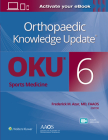 Orthopaedic Knowledge Update(r) Sports Medicine 6 Print + eBook with Multimedia Cover Image
