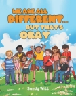 We Are All Different...But That's Okay Cover Image
