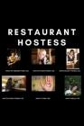Restaurant Hostess: Funny Meme Host Notebook Gift Idea For Hard Worker Award - 120 Pages (6