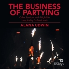 The Business of Partying: Q&A Sessions with Nightlife Hospitality Professionals Cover Image