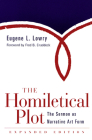 Homiletical Plot, Expanded Edition: The Sermon as Narrative Art Form (Expanded) Cover Image