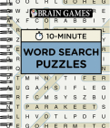 Brain Games 10 Minute Word Search Puzzles Cover Image