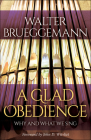 A Glad Obedience: Why and What We Sing Cover Image