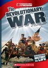 The Revolutionary War (Cornerstones of Freedom: Third Series) Cover Image