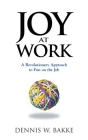 Joy at Work: A Revolutionary Approach to Fun on the Job (Pocket Wisdom) Cover Image