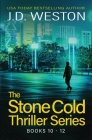 The Stone Cold Thriller Series Books 10 - 12: A Collection of British Action Thrillers Cover Image