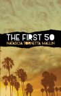 The First 50: A Saga of Backseats, Bedrooms, Lookout Points, and Dive Bars Cover Image