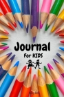 Journal for Kids Cover Image