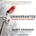 Unwarranted Lib/E: Policing Without Permission Cover Image