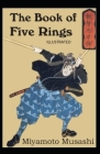 The Book of Five Rings Illustrated Cover Image