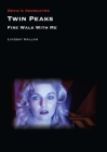 Twin Peaks: Fire Walk with Me (Devil's Advocates) Cover Image