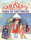 Moses Goes to the Circus Cover Image