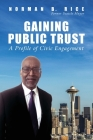 Gaining Public Trust: A Profile of Civic Engagement Cover Image