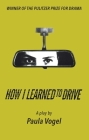 How I Learned to Drive (Stand-Alone Tcg Edition) Cover Image