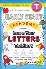 Early Start Academy, Learn Your Letters for Toddlers: (Ages 3-4) ABC Letter Guides, Letter Tracing, Activities, and More! (Backpack Friendly 6