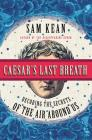 Caesar's Last Breath: Decoding the Secrets of the Air Around Us Cover Image