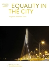 Equality in the City: Imaginaries of the Smart Future (Mediated Cities) Cover Image