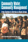 Community Water, Community Management: From System to Service in Rural Areas Cover Image