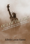 Out of the Fog: A Hungarian Baptist's Personal Memoir of Immigration, Conversion, and Success in America Cover Image