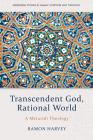 Transcendent God, Rational World: A Maturidi Theology Cover Image