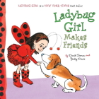 Ladybug Girl Makes Friends Cover Image
