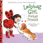 Ladybug Girl Makes Friends Cover Image