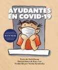 Ayudantes En Covid-19: Una Explicación Objetiva Pero Optimista de la Pandemia de Coronavirus Cover Image