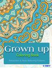 Grown Up Coloring Book: Coloring Books for Grownups: Stress Relieving Patterns Cover Image
