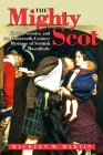 The Mighty Scot: Nation, Gender, and the Nineteenth-Century Mystique of Scottish Masculinity (SUNY Series) Cover Image