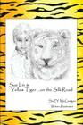 Sue Lin & Yellow Tiger ...on the Silk Road Cover Image