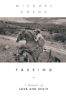Passing: A Memoir of Love and Death Cover Image