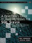 A Developer's Guide to Data Modeling for SQL Server: Covering SQL Server 2005 and 2008 Cover Image