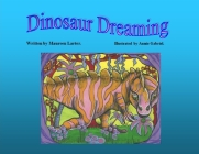 Dinosaur Dreaming Cover Image