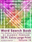 Word Search Book For Seniors: Pro Vision Friendly, 51 Classic Puzzles, 30 Pt. Extra Large Print, Vol. 18 Cover Image
