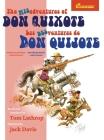 The Misadventures of Don Quixote Bilingual Edition: Las desventuras de Don Quijote, Edición Bilingüe Cover Image
