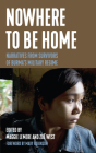 Nowhere to Be Home: Narratives from Survivors of Burma's Military Regime (Voice of Witness) Cover Image