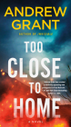 Too Close to Home: A Novel (Paul McGrath #2) Cover Image