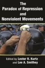 The Paradox of Repression and Nonviolent Movements (Syracuse Studies on Peace and Conflict Resolution) Cover Image