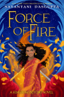 Force of Fire (Kingdom Beyond Novel) Cover Image
