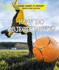 How Do Objects Move? Cover Image