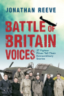 Battle of Britain Voices: 37 Fighter Pilots Tell Their Extraordinary Stories Cover Image