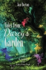 Tales from Darcy's Garden: The Guardians of the Stickety Wicket Woods Cover Image