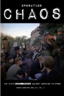 Operation CHAOS: The CIA's Secret Program Against American Citizens: Book III, Vol. 2 Cover Image