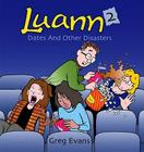 Dates and Other Disasters (Luann #2) Cover Image