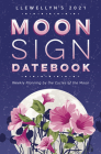Llewellyn's 2021 Moon Sign Datebook: Weekly Planning by the Cycles of the Moon Cover Image