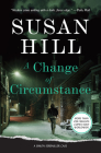 A Change of Circumstance: A Simon Serrailler Case Cover Image