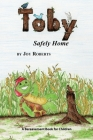 Toby: Safely Home Cover Image