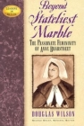 Beyond Stateliest Marble: The Passionate Femininity of Anne Bradstreet (Leaders in Action) Cover Image
